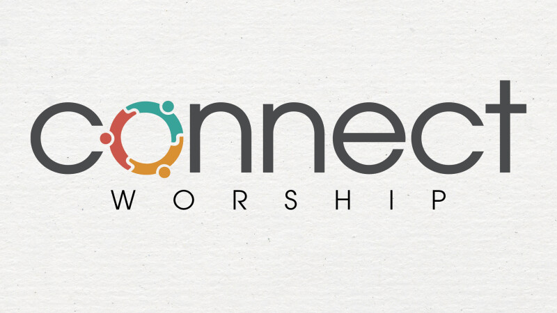 Connect Worship Preview